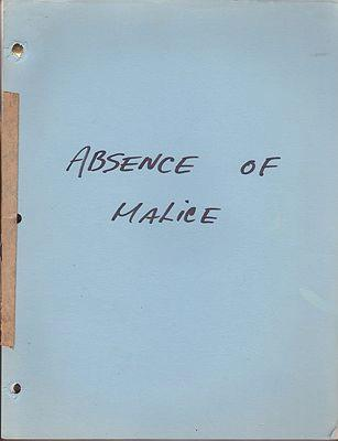 Absence of Malice: an Original Screenplay Luedtke, Kurt