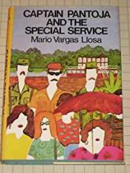 Captain Pantoja and the Special Service: Llosa, Mario Varga