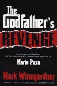 Godfather's Revenge, The: Winegardner, Mark