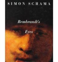 Rembrandt's Eyes: Schama, Simon