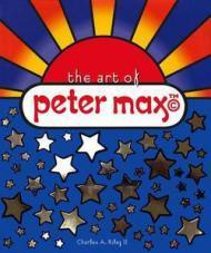 Art of Peter Max, The: Riley II, Charles A.