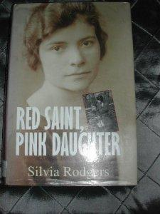 Red Saint, Pink Daughter: Rodgers, Silvia