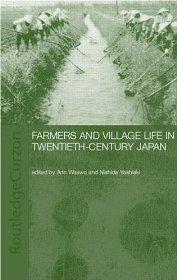 Farmers and Village Life in Japan: Nishida, Yoshiaki