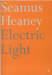 Electric Light: Heaney, Seamus