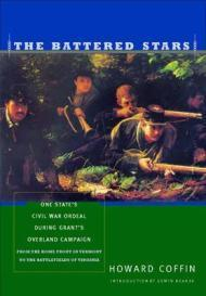 Battered Stars, The: One State's Civil War Ordeal During Grant's Overland Campaign, From ...