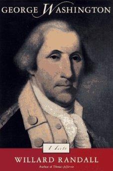 George Washington: A Life: Randall, Willard Sterne