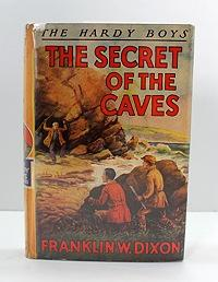 The Hardy Boys: The Secret of the Caves: Dixon, Franklin W.