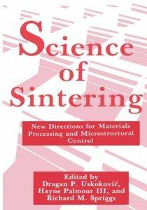 Science of Sintering: New Directions for Materials Processing and Microstructural Control: III, H. ...