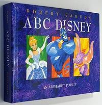 ABC Disney - An Alphabet Pop-up: Sabuda, Robert