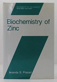 Biochemistry of Zinc: Prasad, Ananda