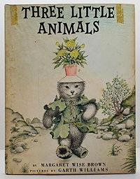 Three Little Animals: Brown, Margaret Wise