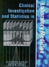 Clinical Investigation and Statistics in Laboratory Medicine (Management & Technology in ...