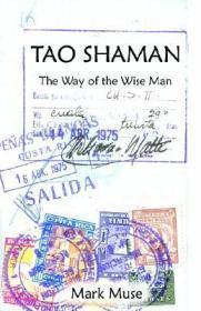 Tao Shaman: Muse, Mark