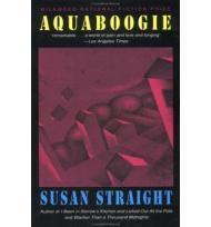 Aquaboogie: A Novel in Stories: Straight, Susan