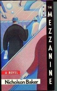 Mezzanine, The : A Novel: Baker, Nicholson