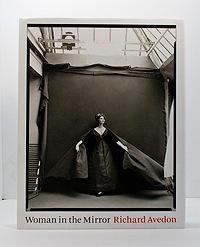 Woman in the Mirror, The: Avedon, Richard
