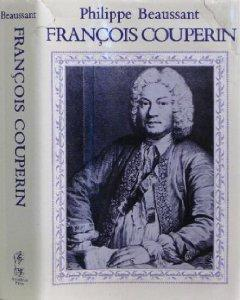 Francois Couperin: Beaussant, Philippe