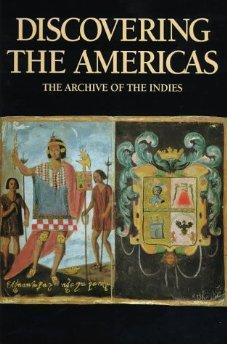 Discovering the Americas: The Archive of the Indies: Garcia, Pedro Gonzalez