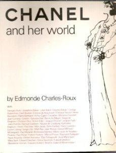 Chanel and Her World: Charles-Roux, Edmonde