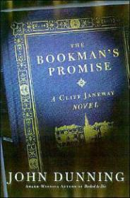 Bookman's Promise, The : A Cliff Janeway Novel: Dunning, John