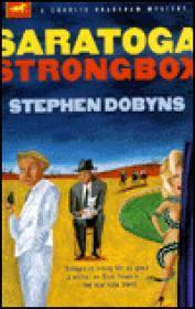 Saratoga Strongbox: A Charlie Bradshaw Mystery: Dobyns, Stephen