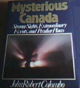 Mysterious Canada: Colombo, John