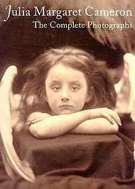 Julia Margaret Cameron The Complete Photographs