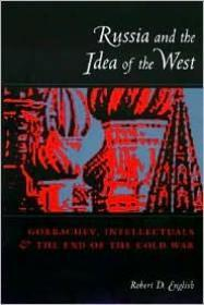 Russia and the Idea of the West: English, Robert