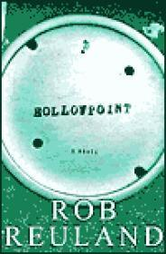 Hollowpoint: Reuland, Rob