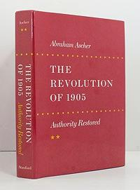 Revolution of 1905 - Authority Restored, The: Ascher, Abraham