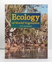 Ecology of World Vegetation: Archibold, O.W.