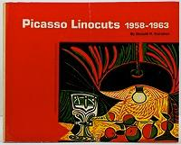 Picasso Linocuts 1958-1963: Karshan, Donald H.