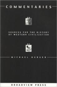 Commentaries on Sources for the History of Western Civilization with Questions for Students: Burger...
