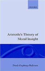 Aristotle's Theory of Moral Insight: Engberg-Pederson