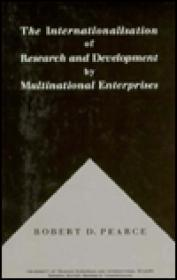 Internationalisation of Research and Development by Multinational Enterprises: Pearce, Robert D.