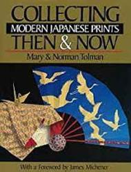 Collecting Modern Japanese Prints Then & Now: Tolman, Mary