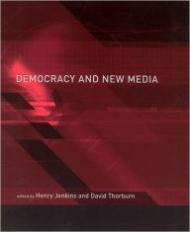 Democracy and New Media: Jenkins, Henry (Editor)