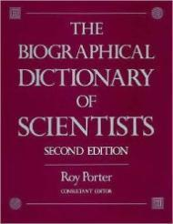 Biographical Dictionary of Scientists, The: Porter, Roy (Editor)
