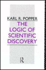 Logic of Scientific Discovery, The: Popper, Karl