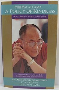 Dalai Lama - A Policy of Kindness, The: Dalai Lama/Sidney Piburn (editor)