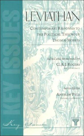 Leviathan: Contemporary Responses to the Political Theory of Thomas Hobbes (Key Issues): Rogers, G....