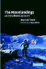 Moonlandings, The : An Eyewitness Account: Turnill, Reginald
