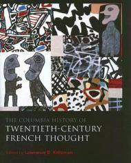 Columbia History of Twentieth-Century French Thought, The: Kritzman, Lawrence D. (Editor)