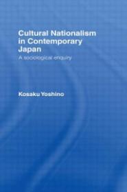 Cultural Nationalism In Contemporary Japan: Yoshino, Kosaku