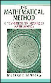 Mathematical Method, The : A Transition to Advanced Mathematics [FACSIMILE]: Eisenberg, Murray
