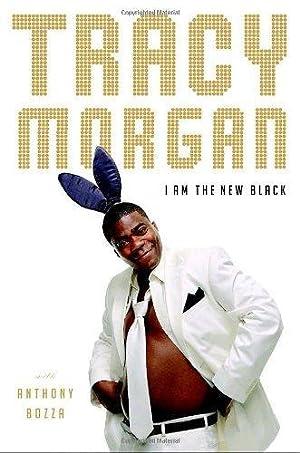 I Am the New Black: Morgan, Tracy