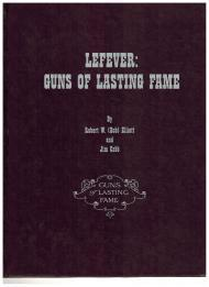 Lefever: Guns of Lasting Fame