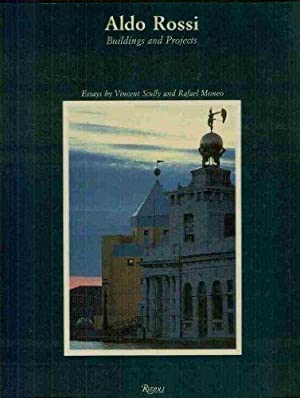 Aldo Rossi: Buildings and Projects: Arnell, Peter