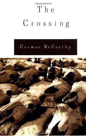 Crossing, The: McCarthy, Cormac