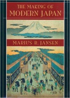 Making of Modern Japan, The: Jansen, Marius B.